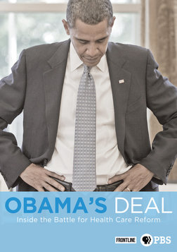 Frontline: Obama's Deal - Inside the Battle for Health Care Reform